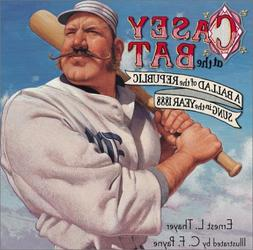 Casey at the Bat: A Ballad of the Republic Sung in the Year