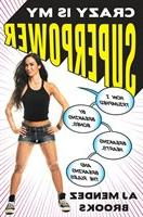 Crazy Is My Superpower: How I Triumphed By Breaking Bones, B