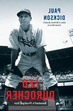 Leo Durocher :  Baseball's Prodigal Son