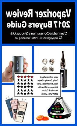 Vaporizer Review Plus - 2017 Buyers Guide: Compiled by the E